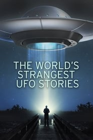 The World's Strangest UFO Stories 2006