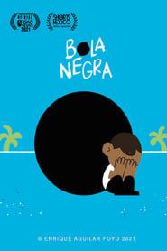 Bola Negra (2021)