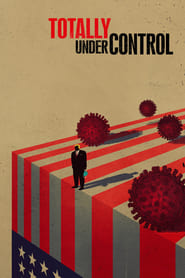 Totally Under Control (2020) Watch Online Free