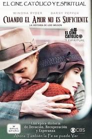 Cuando el amor no es suficiente: La historia de Louis Wilson (2010)