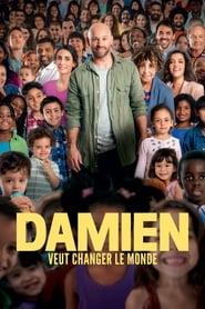 film Damien veut changer le monde streaming