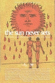 The Sun Never Sets (2020)