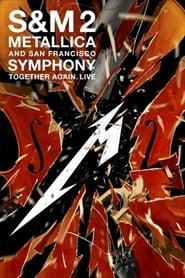 مشاهدة فيلم Metallica & San Francisco Symphony: S&M2 مترجم