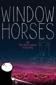 Poster for Window Horses: The Poetic Persian Epiphany of Rosie Ming