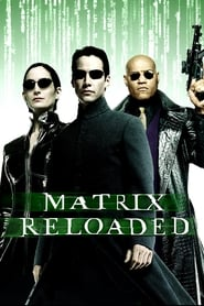 Regarder Matrix Reloaded