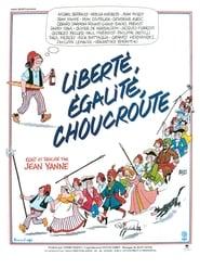 Liberté, Egalité, Choucroute