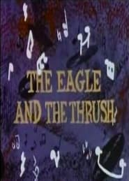 The Eagle and the Thrush