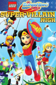 Lego DC Super Hero Girls: Super-Villain High (2018) Watch Online Free