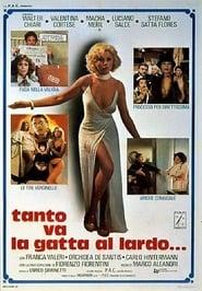 Tanto va la gatta al lardo… (1978)