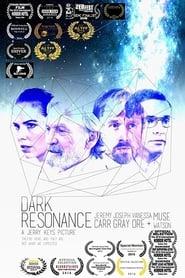 Dark Resonance