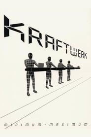 مترجم أونلاين و تحميل Kraftwerk: Minimum-Maximum 2005 مشاهدة فيلم