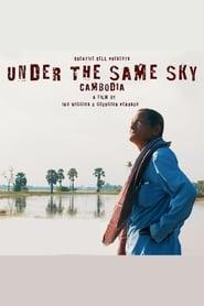 Under The Same Sky-Cambodia (2018)