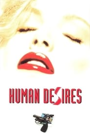 Human Desires 1997