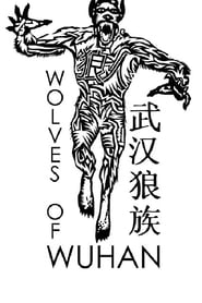 Wolves of Wuhan