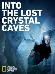 Watch Into the Lost Crystal Caves (2010) Fmovies