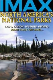 Les Parcs Nationaux d'Amérique du Nord