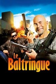 Voir Le Baltringue en streaming complet gratuit | film streaming, StreamizSeries.com