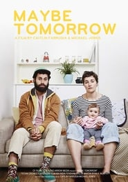 Maybe Tomorrow (2019)