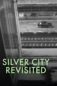 Silver City Revisited 1969