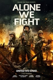 Alone We Fight (2018) HD