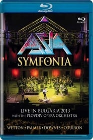 ASIA Symfonia - Live In Bulgaria 2013 en streaming