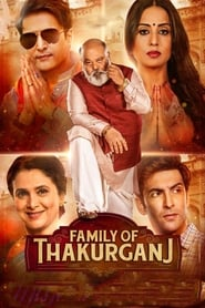 Family of Thakurganj Hindi Full Movie