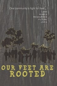 Our Feet Are Rooted