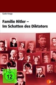 Familie Hitler - Im Schatten des Diktators 2005