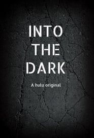 Into the Dark Season 2 Episode 11