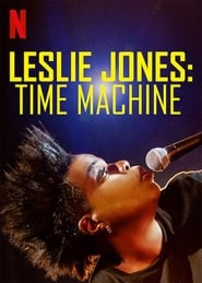 Leslie Jones: Time Machine en gnula