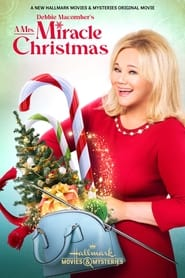 Debbie Macomber's A Mrs. Miracle Christmas 2021