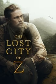 The Lost City of Z 2016 Movie BluRay Dual Audio Hindi Eng 400mb 480p 1.3GB 720p 3GB 10GB 1080p