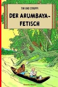 Tim und Struppi – Der Arumbaya-Fetisch (1992)