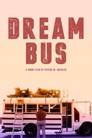 مشاهدة فيلم Dream Bus مترجم
