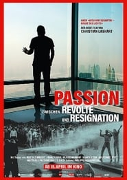 Passion – Between Revolt and Resignation (2019)