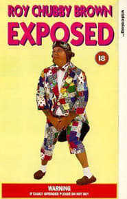 Roy Chubby Brown: Exposed