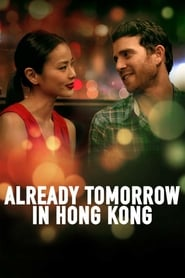 Already Tomorrow in Hong Kong (2016)