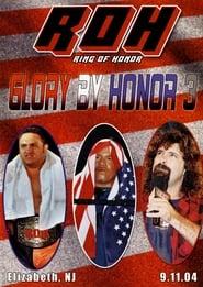 ROH Glory By Honor III 2004
