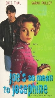 Joe's So Mean to Josephine (1996)
