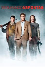 Segurando as Pontas Torrent (2008)
