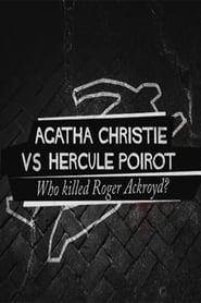 Agatha Christie contre Hercule Poirot: qui a tué Roger Ackroyd?