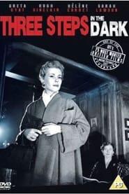 Three Steps In The Dark (1953)