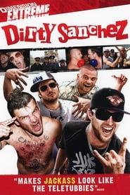 Dirty Sanchez (2003)