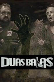 Duas Balas (2015) Online Cały Film Lektor PL CDA Zalukaj