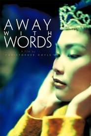 Away with Words (1999)