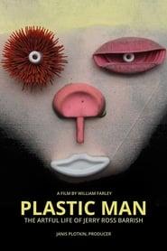 Plastic Man: The Artful Life of Jerry Ross Barrish 2015