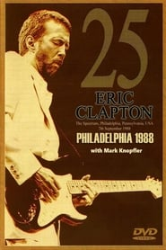 Eric Clapton - The Spectrum Philadelphia