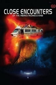 uptobox Close Encounters of the Inbred Redneck Kind streaming HD
