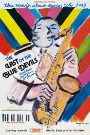 The Last Of The Blue Devils – The Kansas City Jazz Story