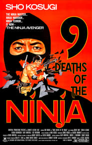 9 Deaths of the Ninja (1985)